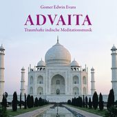 Play & Download ADVAITA : Traumhaft indische Meditationsmusik by Gomer Edwin Evans | Napster