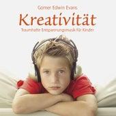 Play & Download Kreativität : Entspannungsmusik für Kinder by Gomer Edwin Evans | Napster