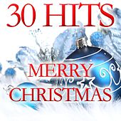Play & Download 30 Hits Merry Chistmas by Various Artists | Napster