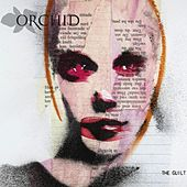 The Guilt by The Orchid