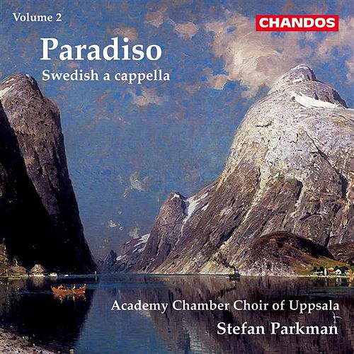 Play & Download Swedish a cappella, Vol. 2: Paradiso by Hakan Hagegard | Napster