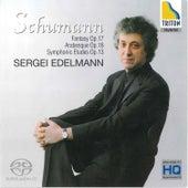 Schumann: Fantasy Op.17, Arabesque Op.18, Symphonic Etudes Op.13 by Sergei Edelmann