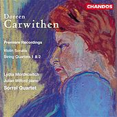 Carwithen: String Quartets Nos. 1, 2 & Violin Sonata by Various Artists