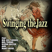 Swinging the Jazz von Various Artists