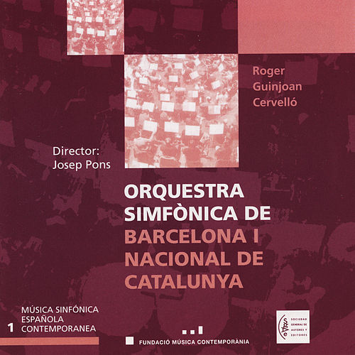 Música Sinfónica Española Contemporanea. Vol.1 by Orquestra Simfònica De Barcelona I Nacional De Catalunya