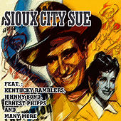 Sioux City Sue by Various Artists
