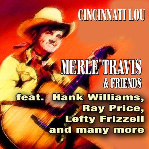 Cincinnati Lou - Merle Travis & Friends by Various Artists