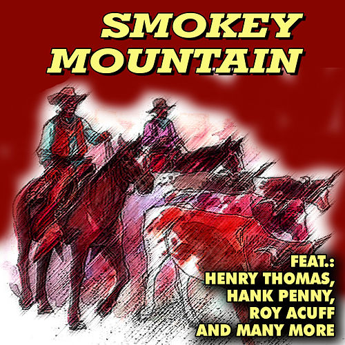 Play & Download Smokey Mountain by Various Artists | Napster