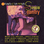 Play & Download Steppin' Country by Various Artists | Napster