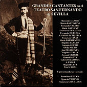 Play & Download Grandes Cantantes en el Teatro San Fernando de Sevilla by Various Artists | Napster