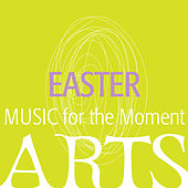 Music for the Moment - Easter by Various Artists