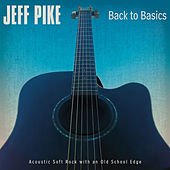Play & Download Back to Basics by Jeff Pike | Napster