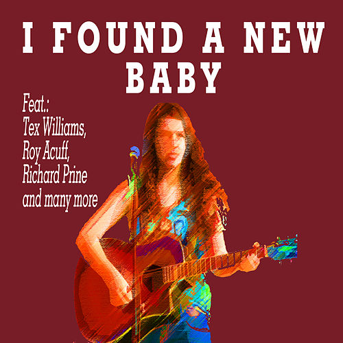 I Found a New Baby by Various Artists