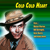 Cold Cold Heart by Various Artists