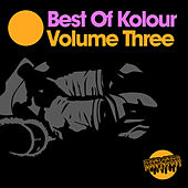 Best Of Kolour 3 by Various Artists