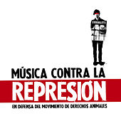 Play & Download Música Contra La Represión by Various Artists | Napster