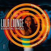 Lula Lounge Essential Tracks, Vol. 1 by Various Artists