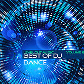 Level Out Music: Best of Dj Dance, Vol. 6 by Various Artists