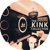 The KiNK Collection by Various Artists