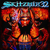 Skitzmix 32 by Various Artists
