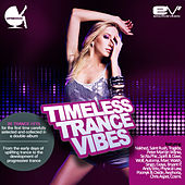 Timeless Trance Vibes by Various Artists
