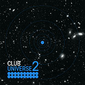 Club Universe Vol. 2 by Various Artists