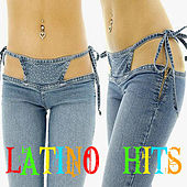 Play & Download Latino Hits by Various Artists | Napster