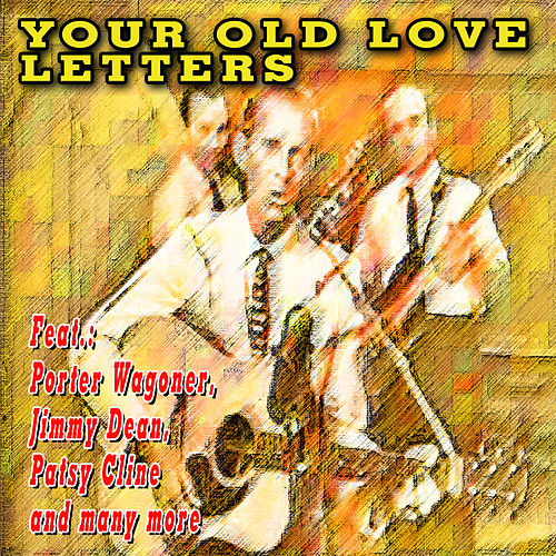 Play & Download Your Old Love Letters by Various Artists | Napster