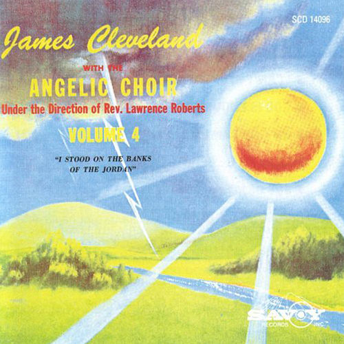 Play & Download I Stood on the Banks of The Jordan by Rev. James Cleveland | Napster