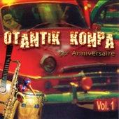 Play & Download Otantik Konpa 50 Anniversaire Vol. 1 by Various Artists | Napster