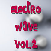 Electro Wave Vol. 2 by Various Artists