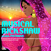 Play & Download Musical Rickshaw With Pathaan by Various Artists | Napster