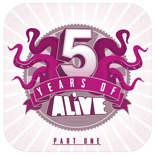 Play & Download 5 Years of ALiVE Recordings by Various Artists | Napster