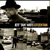 Play & Download Citizen Tain by Jeff
