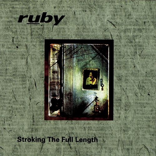 Play & Download Stroking The Full Length by Ruby (Rock) | Napster