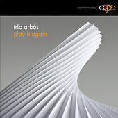 Play It Again by Trio Arbos