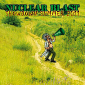 Play & Download Nuclear Blast Showdown Summer 2011 by Various Artists | Napster