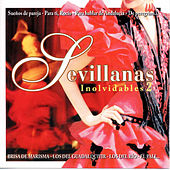 Play & Download Sevillanas Inolvidables 2 by Various Artists | Napster