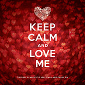 Play & Download Keep Calm and Love Me by Various Artists | Napster