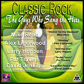 Classic Rock: The Guys Who Sang the Hits, Vol 1 by Various Artists