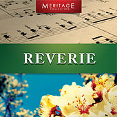 Play & Download Meritage Classical: Reverie by Various Artists | Napster