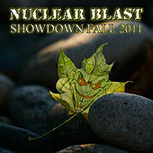 Play & Download Nuclear Blast Showdown Fall 2011 by Various Artists | Napster