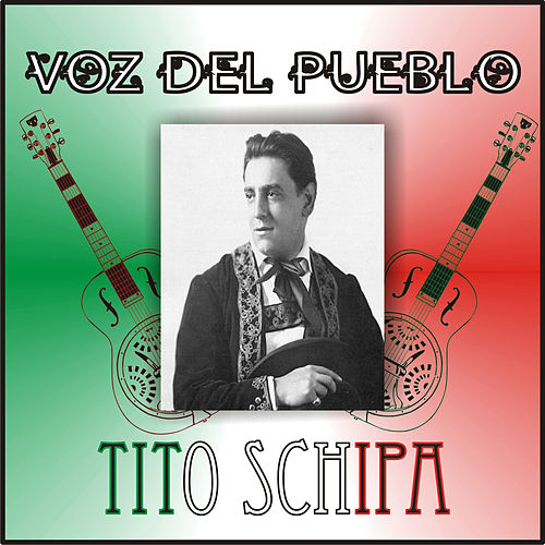 Play & Download Voz del Pueblo by Tito Schipa | Napster