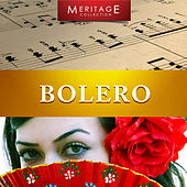 Play & Download Meritage Classical: Bolero by Various Artists | Napster