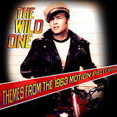 The Wild One (Themes From The 1953 Motion Picture) by Various Artists