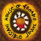 Play & Download Invisible Jewel by House Of Freaks | Napster