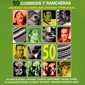 Play & Download 50 Corridos y Rancheras by Various Artists | Napster