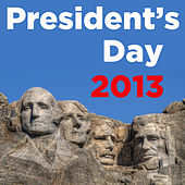 Play & Download President's Day 2013 by Various Artists | Napster