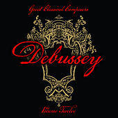 Play & Download Great Classical Composers: Debussey, Vol. 12 by Various Artists | Napster