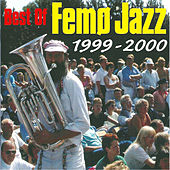 Best of Femø Jazz 1999-2000 (Live) by Various Artists